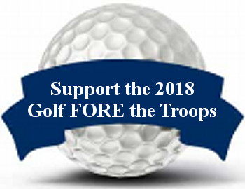 6th Annual Golf FORE The Troops - 2018 (SOLD OUT)